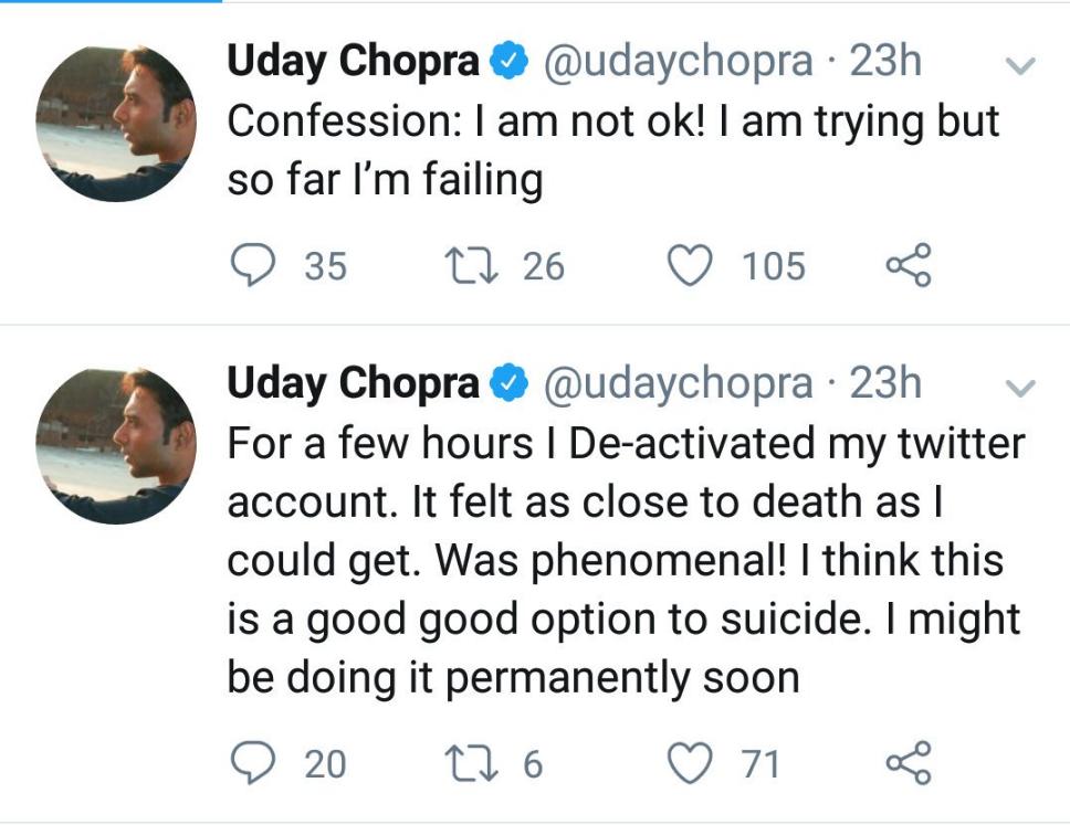 उदयने ट्विटरवर लिहिले की, 'मी मान्य करतो की माझी तब्येत ठीक नाहीये. अजूनपर्यंत मी प्रयत्न करत आहे पण मला यश येत नाहीये.'