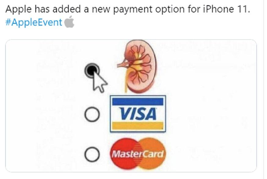 अॅपलची खरेदी करण्यासाठी आता किडनीचा पर्यायही कंपनीनं दिला आहे असं काही युजर्सनी म्हटलं आहे.