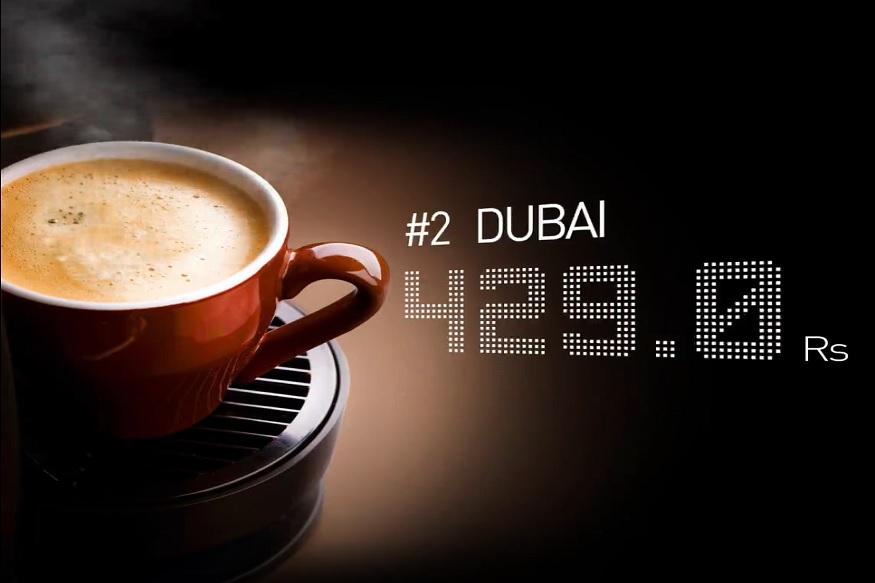 यानंतर दुसऱ्या नंबरवर दुबई शहर येतं. या शहरात 429 रुपयांना एक कॉफी मिळते.