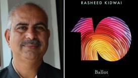 निवडणुकींच्या महाभारताचा इतिहास उलगडणारं रशीद किडवई यांचं '10 बॅलट'
